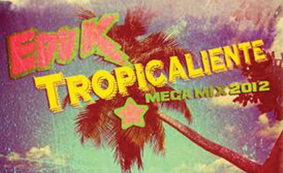 Edu K – Tropicaliente Mega Mix 2012