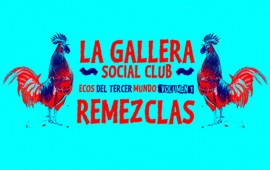 gallera_socialclub_REMIXES_web