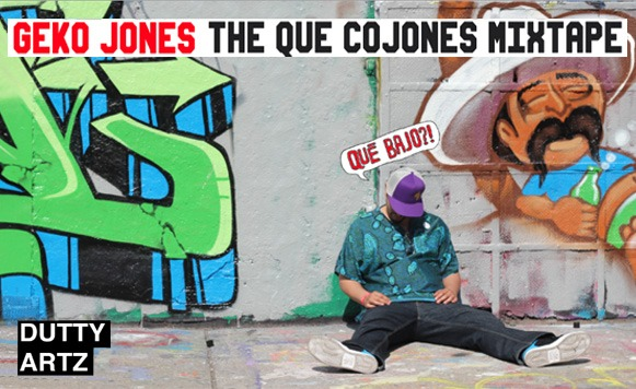 Geko Jones-The que cojones mixtape (Que Bajo?!)