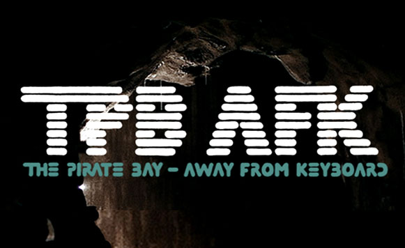 TPB-AFK: The Pirate Bay, Away from Keyboard (documental)