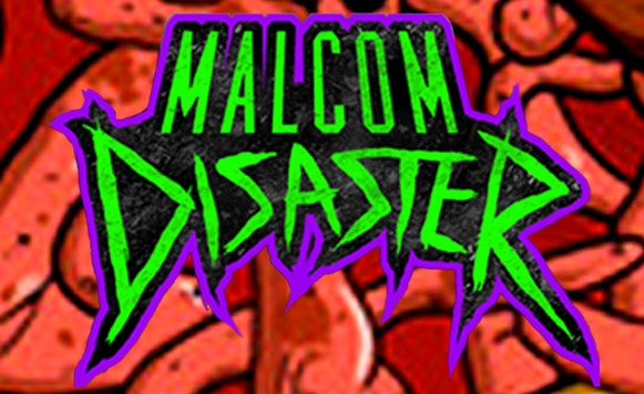 Malcom Disaster-F****** Nasty EP (Free DL!)