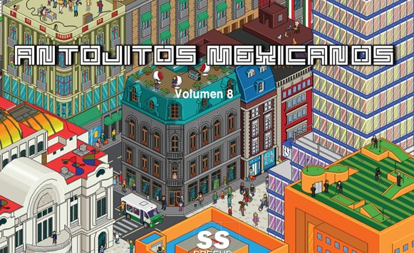 Va-Antojitos Mexicanos Volumen 8 (Socsub Records – free DL!)