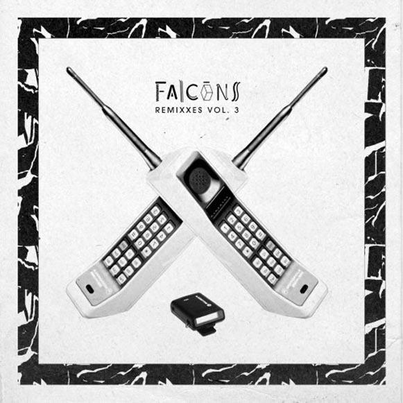 falcons remixxes vol 3