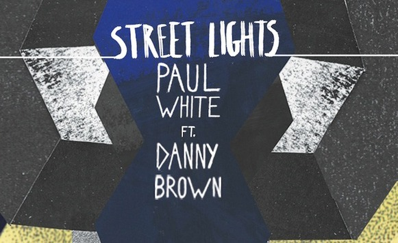 Paul White-Street Lights ft Danny Brown (One-Handed Music – name your price)