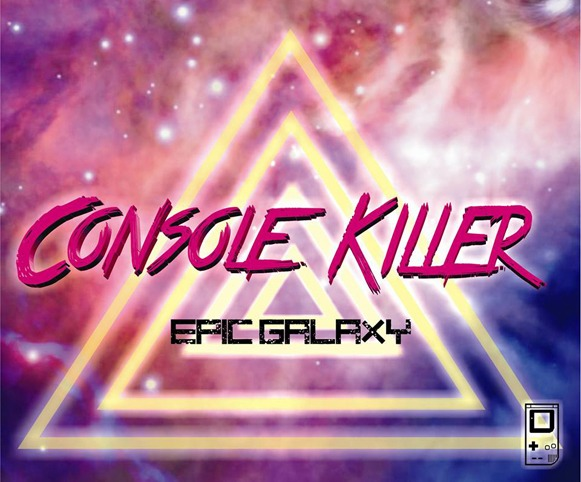 console killer epic galaxy ep