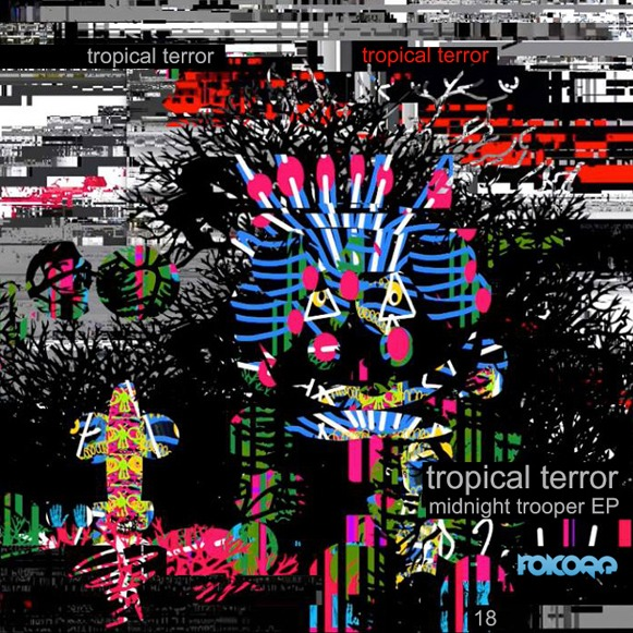 Tropical Terror - Midnight Trooper EP