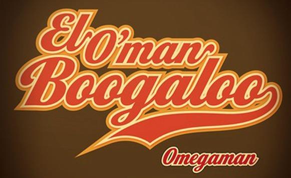 omegaman-el-oman-boogaloo