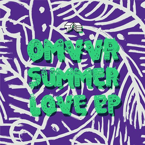 Omvvr Summer Love EP