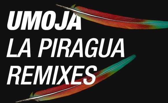 Umoja-La-Piragua-Remixes