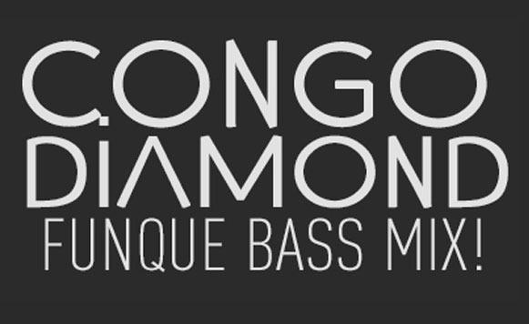 Congo Diamond-Funque Bass Mix (Sessions Podcast 014)