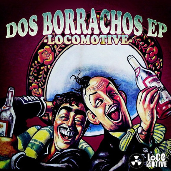 LocoMotive-Dos Borrachos EP