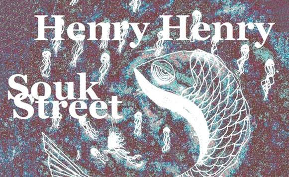 Henry Henry–Souk Street Mixtape (Exclusivos Cassette – por Pablo Borchi)