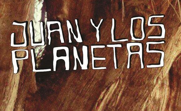 Juan-y-Los-Planetas-Memoria