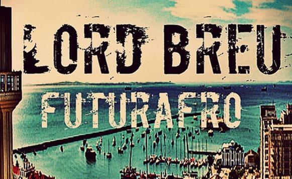 Lord-Breu-Futurafro-EP