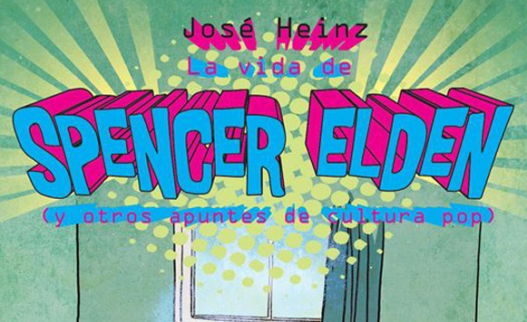 Jose Heinz-La vida de Spencer Elden (incluye fragmento del libro)