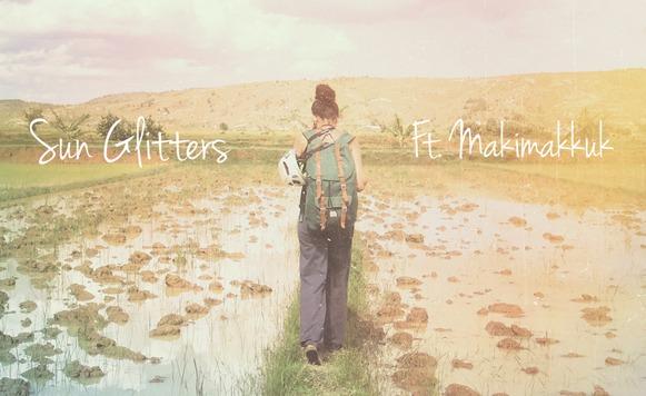 Sun Glitters-Fada Spaces (Ft Makimakkuk)