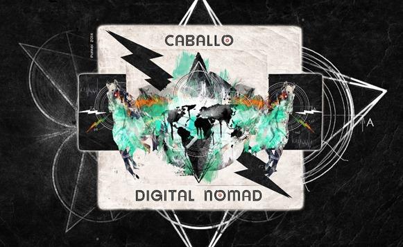 Caballo-Digital Nomad (por Andrés Oddone – Libre Comme Lair – Rebelsounds – Latino Resiste – free DL!)
