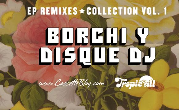 Borchi y Disque Dj-OYE! EP (por Andrés Oddone – Exclusivos Cassette)