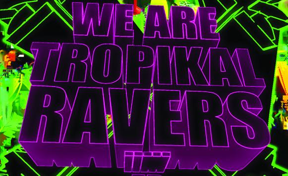 Tropikal Ravers-We Are (por Andrés Oddone – Fertil Discos – free DL!)