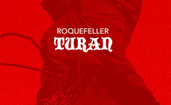 Roquefeller-Turan (por Federico Sánchez – I Need Sponsors – name your price)