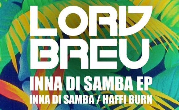 Lord Breu-Inna di Samba EP (por Alejandro Munive – name your price)