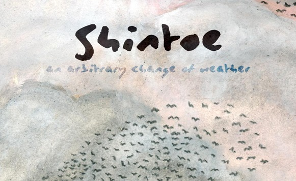Shintoe-An Arbitrary Change Of Weather (por Mario Gaitán – Babes in the Wood – name your price)