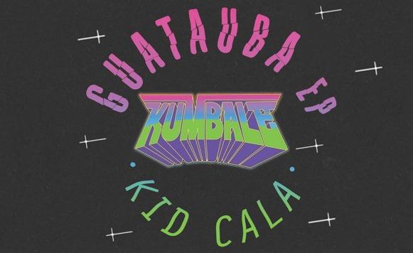 Kid Cala-Guatauba EP (por Karen Zlw – Kumbale Records – free DL!)