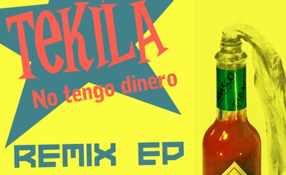 Tekilla-No Tengo Dinero Remix EP (por Pablo Borchi – Exclusivos Cassette)