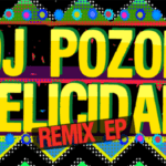Dj Pozor- Felicidad Remix EP (Exclusivos Cassette
