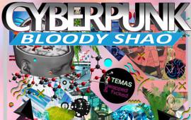 Bloody Shao - Cyberpunk
