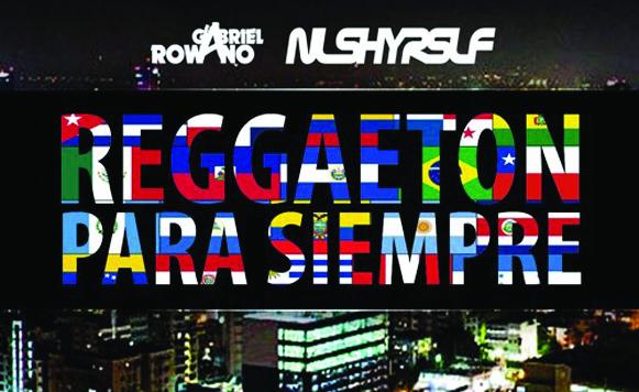 Gabriel Rowano-Reggaeton para siempre EP (por Hugo Lopez aka Tatsumi Dj – Nlshyrslf – free DL!)