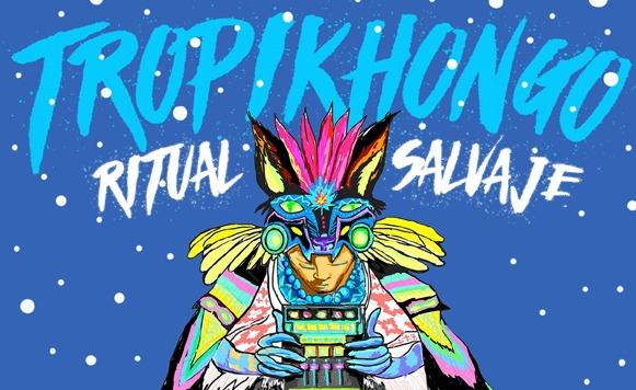 TropikHongo-Ritual Salvaje (por Alejandro Munive – Sub Klub Records – name your price)
