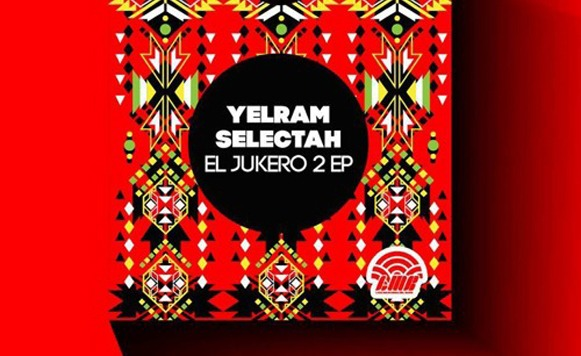 Yelram Selectah-El Jukero 2 EP (por The Ghost – Liga Mexicana del Bass – free DL!)