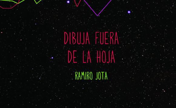 Ramiro Jota-Dibuja fuera de la hoja (por Pablo Borchi – Exclusivos Cassette)