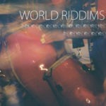 Va-World Riddims Vol 2 (Side B) (por Lucas García Monfort