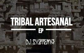 dj-syztema-tribal-artesanal-ep