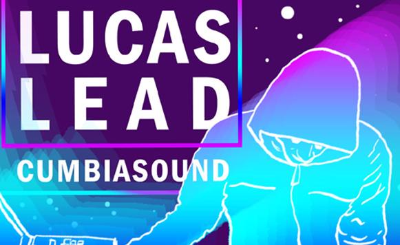 Lucas Lead-Cumbia sound (por Mariana Viveros – Sub Klub Records – free DL!)