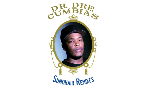 Sumohair-Dr Dre's Cumbias (Sumohair Remixes) (por El Zombi Flash – Kumbale Records – free DL!)