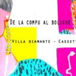 Va-De la compu al boliche / curado por Diego Bulacio aka Villa Diamante de ZZK Records (Cassette blog 6to aniversario)